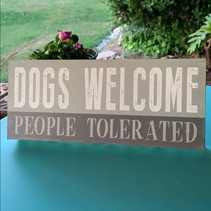 Dogs welcome wood box sign